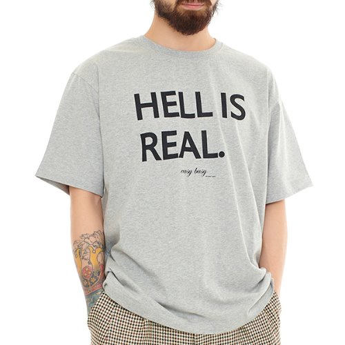 HELL IS REAL T-SHIRTS - GREY